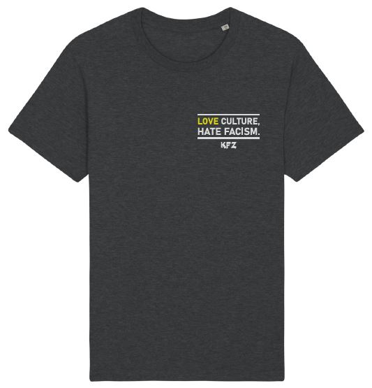 "T-Shirt ""Love Culture, Hate Facism."""